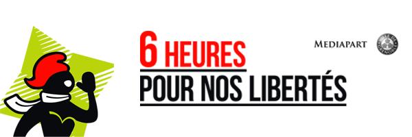 Dimanche 7 février : Live spécial - «Six heures pour nos libertés»