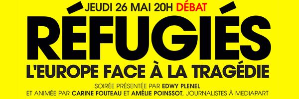 Jeudi dès 20h, soirée débat : « l'Europe face à la tragédie des réfugiés »