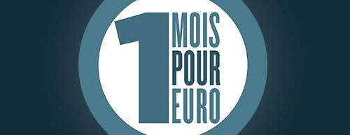 Abonnement 1 mois pour 1 euro